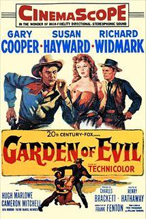 <i>Garden of Evil</i> 1954 film by Henry Hathaway