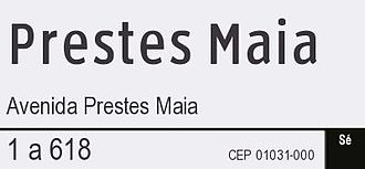 Francisco Prestes Maia - São Paulo street sign