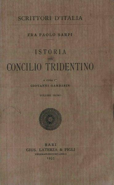 File:Sarpi, Paolo – Istoria del Concilio tridentino, Vol. I, 1935 – BEIC 1916022.djvu