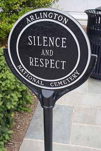 "Respect - A sign entreating ""silence and respect"" at Arlington National Cemetery"