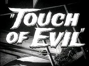 Immagine Touch of Evil.JPG.