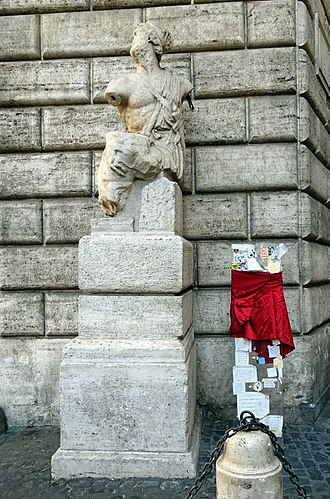 "Pasquino - Pasquino statue 2017. Postering on the statue is prohibited.  ""Pasquinades"" must be placed on a side board."