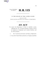 116th United States Congress H. R. 0000115 (1st session) - Protecting Diplomats from Surveillance Through Consumer Devices Act C - Referred in Senate.pdf