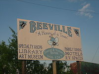 "Beeville calls itself ""A Honey of a Town""."