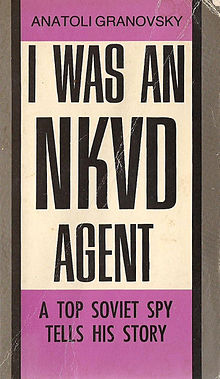 I Was An NKVD Agent, Granovsky, Anatoli