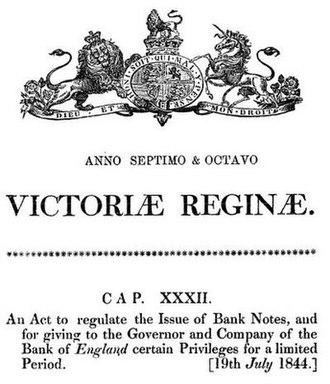 Bank Charter Act 1844 - Bank Act of 1844