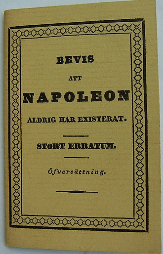"Albert Bonniers förlag - Bevis att Napoleon aldrig existerat (""Evidence Napoleon never existed"") was the first book published by Albert Bonnier. Pictured is a facsimile edition from 1962."