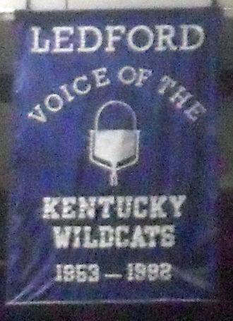 Cawood Ledford - A banner honoring Ledford hangs in Rupp Arena