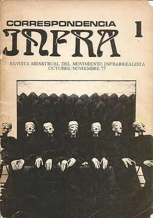 Infrarealism - Cover of the Infrarealist magazine, Correspondencia Infra. Mexico City, 1977.