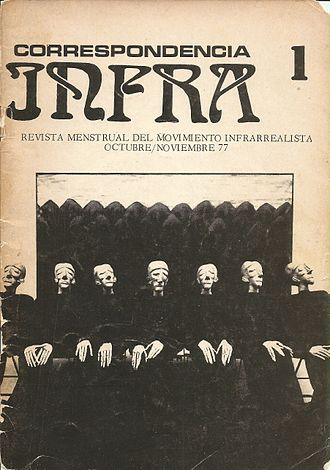 Infrarealism - Cover of the Infrarealist magazine, Correspondencia Infra. Mexico City, 1977.