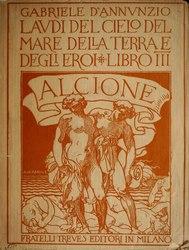 Gabriele D'Annunzio: Laudi del cielo, del mare, della terra e degli eroi