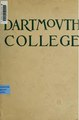 Dartmouth College; a book of information for the guidance of prospective students and others (IA dartmouthcollege00dart).pdf