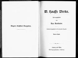 Märchen-Almanach auf das Jahr 1828 aus W. Hauffs Werke. Hrsg. von Max Mendheim. Kritisch durchgesehene und erläuterte Ausgabe. 4 Bände. Lpz., Wien, Bibliographisches Institut, (1891-1909). Band IV.