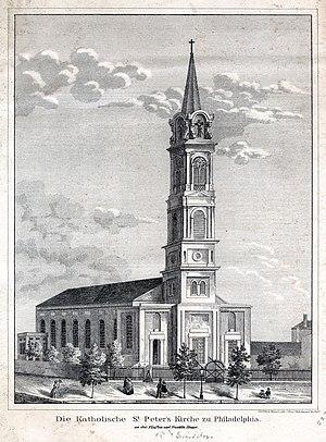 John Neumann - Image: Die Katholische St. Peter's Kirche zu Philadelphia an der Funften und Franklin Strasse. (4700859552)
