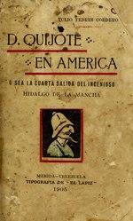 Tulio Febres Cordero: Español: Don Quijote en América, ó sea La cuarta salida del ingenioso Hidalgo de la Mancha