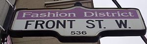 Front Street (Toronto) - A Front Street sign in the Fashion District.
