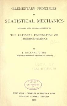 <i>Elementary Principles in Statistical Mechanics</i> book by Josiah Willard Gibbs