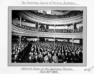 Secessionism in Western Australia - Public launch of the Dominion League at His Majesty's Theatre, Perth on 30 July 1930