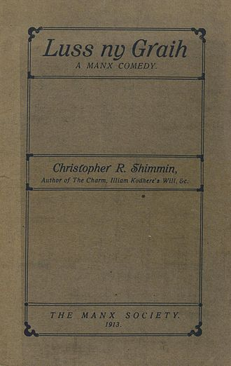 Christopher R. Shimmin - Luss ny Graih, published in 1913