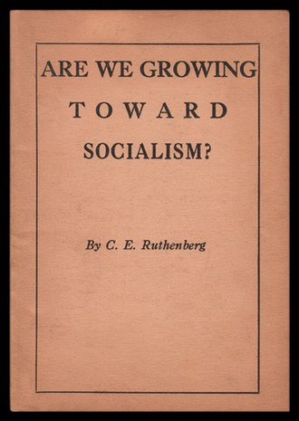 C. E. Ruthenberg - Cover of Ruthenberg's first political pamphlet, published in 1917 by the local Cleveland Socialist Party. According to WorldCat less than a dozen copies are known.