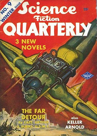 """Arthur J. Burks - Burks's novella """"The Far Detour"""" was cover-featured on the Winter 1942 issue of Science Fiction Quarterly"""
