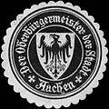 Siegelmarke Der Oberbürgermeister der Stadt Aachen W0309083.jpg