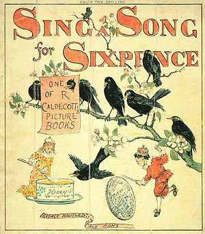 Sing a Song of Sixpence - Cover illustration for Randolph Caldecott's Sing a Song for Sixpence (1880)