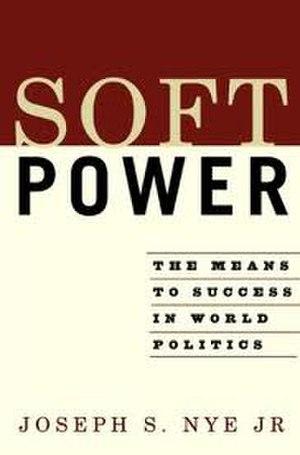 "Smart power - Joseph Nye's book describing the concept of ""soft power"""