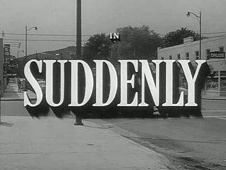 Файл:Suddenly (1954).webm