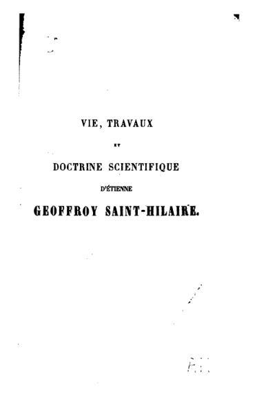 File:Vie, travaux et doctrine scientifique d'Étienne Geoffroy Saint-Hilaire.djvu