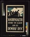 """""""Anibyniaeth sydd yn galw am ei dewraf dyn"""" LCCN2003663172.tif"""