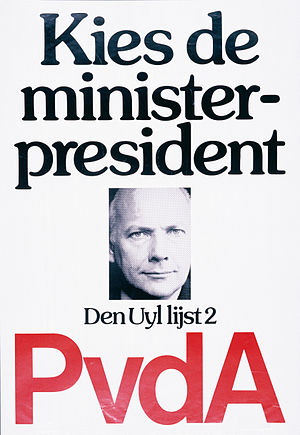"Joop den Uyl - 1977 election poster calling for people to ""Vote for the Prime Minister"""