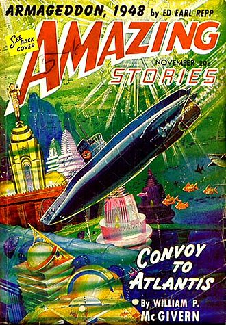 """William P. McGivern - McGivern's novella """"Convoy to Atlantis"""" was the cover story in the November 1941 issue of Amazing Stories"""