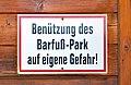 Barfußpark Wenigzell - own risk sign.jpg