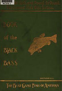 <i>Book of the Black Bass</i>