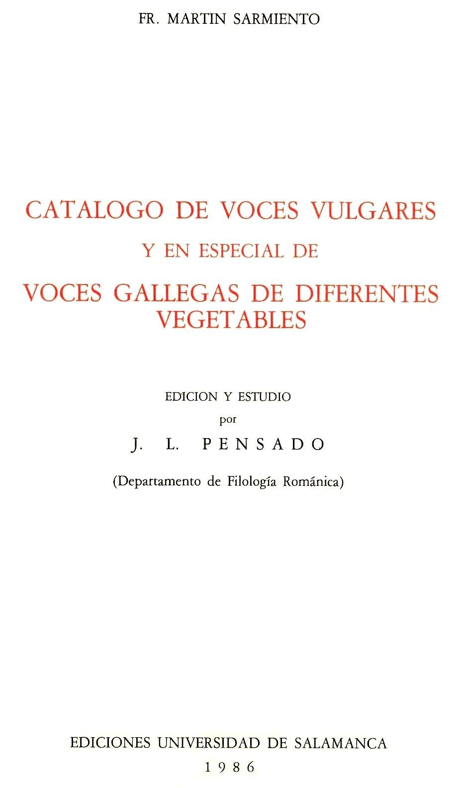 Catálogo de voces vulgares y en especial de voces gallegas de diferentes vegetales, 1996