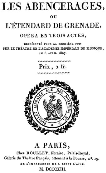 File:Cherubini - Les Abencerages - title page of the libretto, Paris 1813.png (Source: Wikimedia)