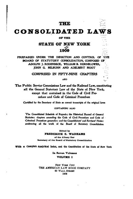 Title page of volume 1 of the Consolidated Laws of New York Consolidatedlaw02stagoog wo front matter.pdf