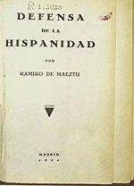 Primera edición de Defensa de la Hispanidad (1934), libro que recoge los artículos más conservadores de Maeztu.
