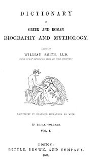 <i>Dictionary of Greek and Roman Biography and Mythology</i> Encyclopedia and biographical dictionary ed. by William Smith (1849)
