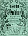 Family devotions, for every morning and evening throughout the year. Translated from the German of Sturm and Tiede (1840) (14784414442).jpg