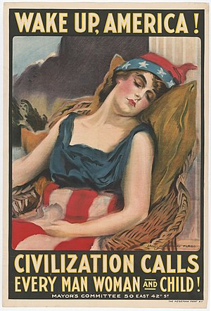 United States non-interventionism - Wake Up, America! Civilization Calls, poster by James Montgomery Flagg, 1917