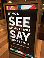 If you see something, say something - Mall of America - Bloomington, Minnesota (23406271663).jpg