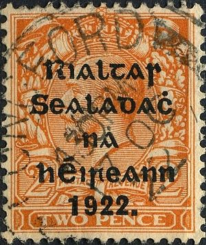 Postage stamps of Ireland - Postage stamps of the Provisional Government (Jan–Dec 1922) consisted of overprinted British stamps. The text in traditional Irish orthography reads Rialtas Sealadach na hÉireann 1922 and translates as Provisional Government of Ireland 1922