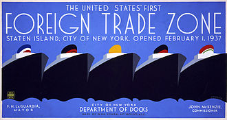 Foreign-trade zones of the United States - 1937 poster celebrating the United States' first foreign trade zone, Staten Island
