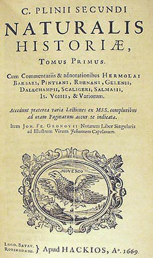 "Natural History (Pliny) - Naturalis Historia, 1669 edition, title page. The title at the top reads: ""Volume I of the Natural History of Gaius Plinius Secundus""."