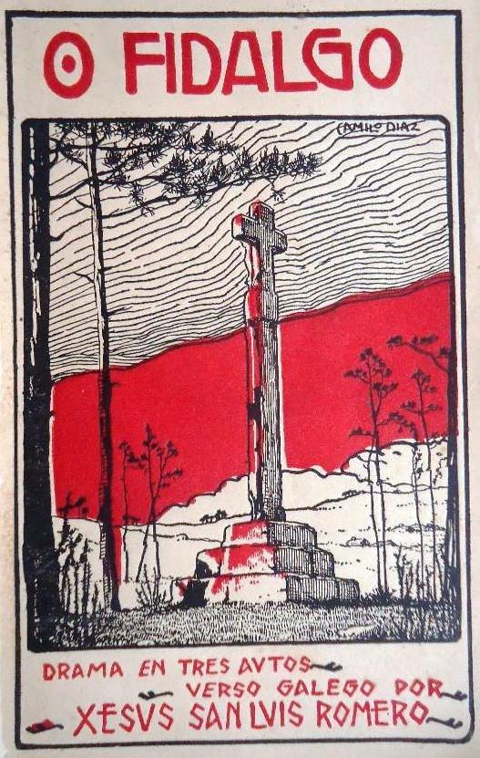 O fidalgo, drama en tres autos, verso galego por Xesús San Luís Romero, 1925