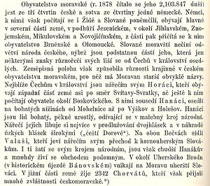 Moravian dialects - A document describing the ethnic composition of Moravia in 1878, along with the Moravian dialects. This writing identifies the Wallachian dialect as a transitional dialect between Czech and Slovak, while the inhabitants of Moravian Slovakia are described as Slovaks.
