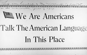 Linguistic discrimination - Linguistic discrimination is sometimes linked with belonging to a social group, as in patriotism and nationalism. This poster is propaganda from World War I