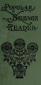 Popular science reader; containing lessons and selections in natural philosophy, botany, and natural history; with blackboard drawing and written exercises (IA cu31924002924433).pdf